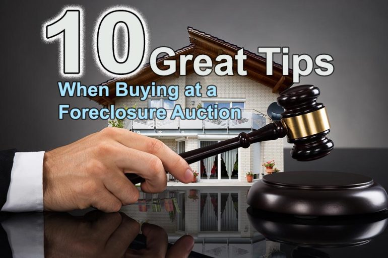 County Foreclosure Auction: 10 Great Tips