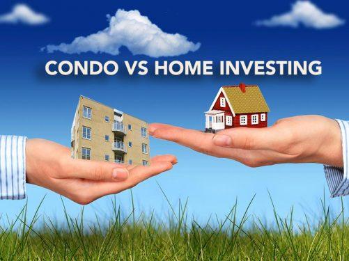 Condo Vs Home Investing