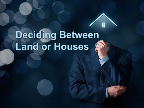 investing in land or houses