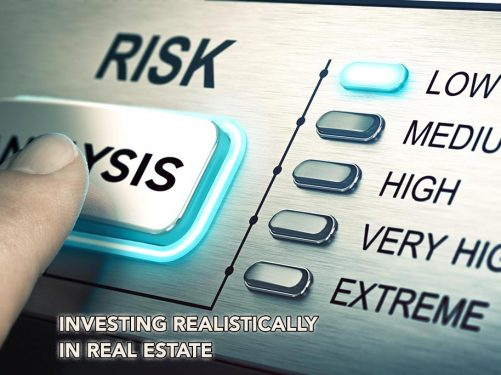 Investing Realistically in Real Estate