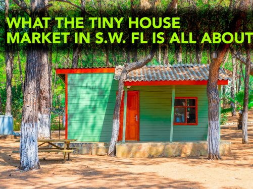 What the Tiny House Market in Southwest FL is All About