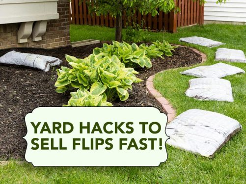 Yard Hacks To Boost Curb Appeal & Sell Your Flip Fast!