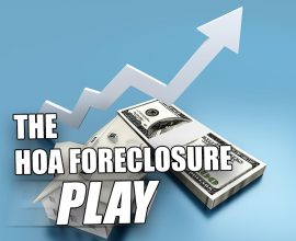 HOA Foreclosure Play