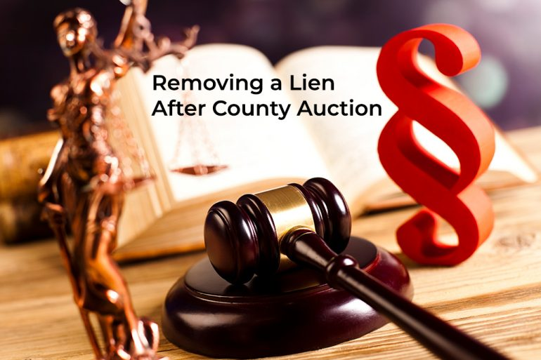 Removing a Lien after Buying at County Auction