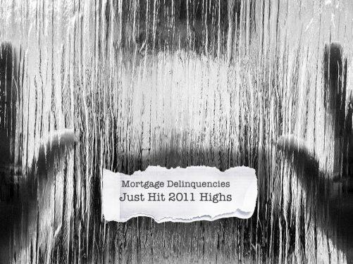 Mortgage Delinquency high