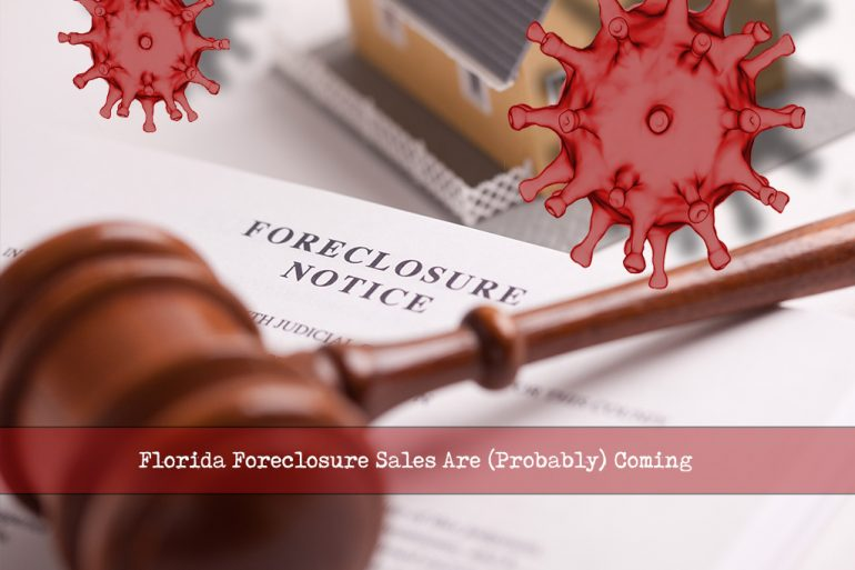 Florida Foreclosure Sales are coming