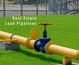 Real Estate Lead Pipelines