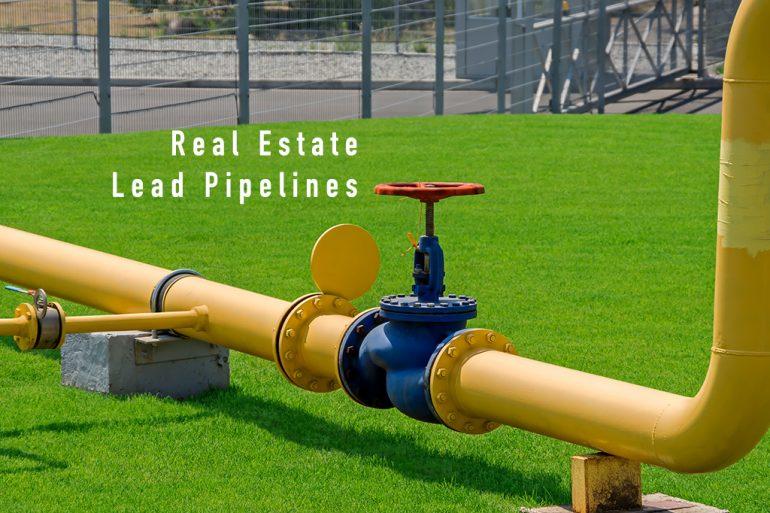 Real Estate Lead Pipelines