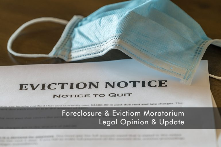 Foreclosure and eviction moratorium legal opinion and update