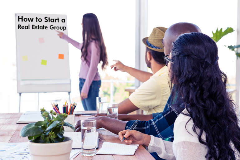 How to Start a Real Estate Group
