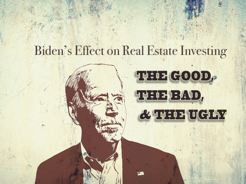 Biden's Effect on Real Estate