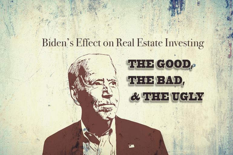 Biden's Effect on Real Estate