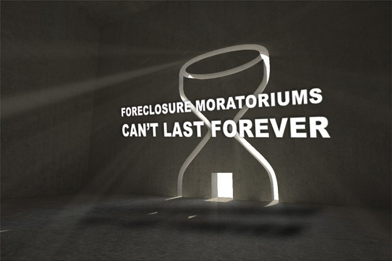 Foreclosure Moratoriums Can't Last Forever Here's Why