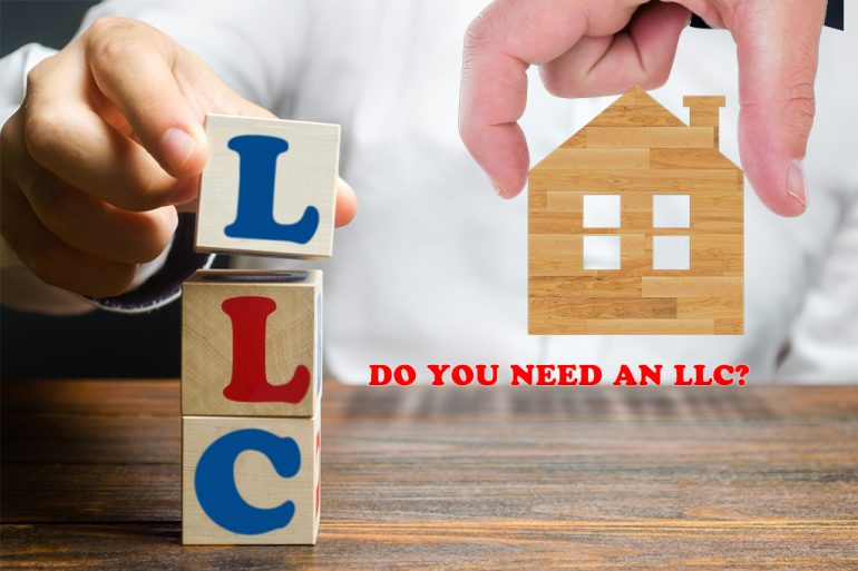 Do you need an LLC to flip a house?