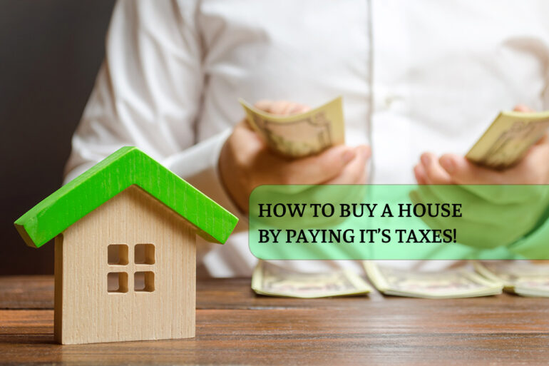 How_to_Buy_A_House_by_Paying_Taxes