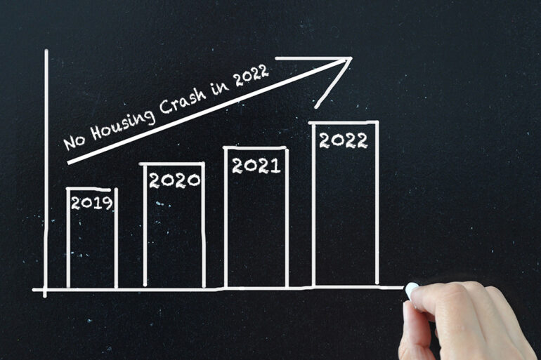 There will be no housing crash in 2022