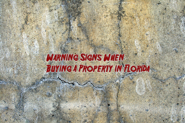 Warning Signs When Buying A Property in Florida