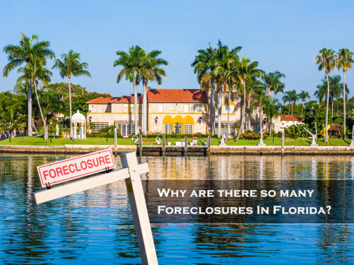 Why are there so many Foreclosures In Florida?