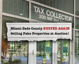 Miami-Dade County Busted Selling Fake Properties AGAIN!