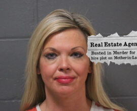 Real Estate Agent Allegedly Tried to Hire Hitmen To Kill Mother-In-Law!
