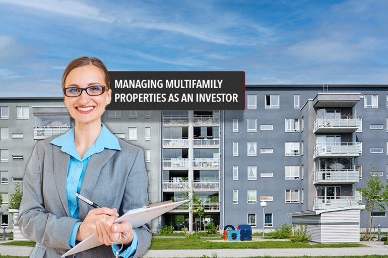 Managing Your Own Multifamily Properties as an Investor