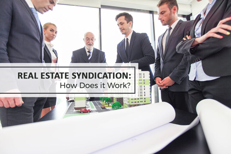 Real Estate Syndication: